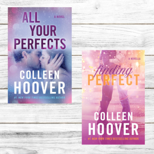 All Your Perfects & Finding Perfect